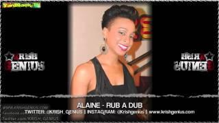Alaine - Rub A Dub