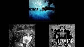 getlinkyoutube.com-Evans-ALBIDA-FLOWER [DJ YOSHITAKA]
