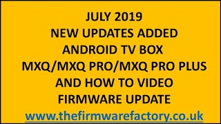 getlinkyoutube.com-MXQ FIRMWARE UPDATE /FIX DOWNLOAD FOR ANDROID TV BOX OEM FIRMWARE