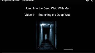Searching The Deep Web - Video #1