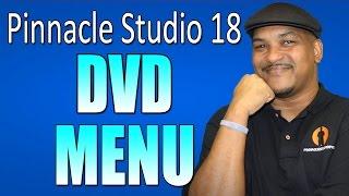 getlinkyoutube.com-Pinnacle Studio 18 & 19 Ultimate - DVD Menu / Disc Authoring Tutorial