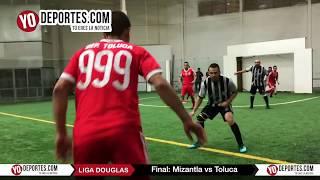 Mizantla vs. Toluca Final Torneo Corto Liga Douglas