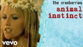 The Cranberries - Animal Instinct