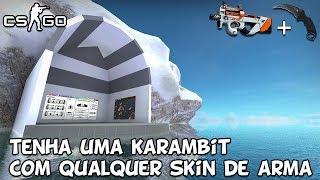 CS:GO - Glitch Tenha uma karambit com qualquer skin de arma