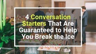 4 Conversation Starters