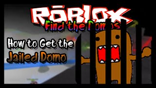 getlinkyoutube.com-►Find the Domos: How to Get the Jailed Domo