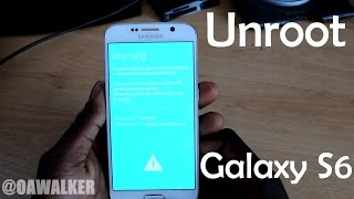 How to Unroot or Debrand the Samsung Galaxy S6/Edge