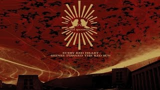 getlinkyoutube.com-Red Sparowes - Every Red Heart Shines Toward the Red Sun [Full Album]