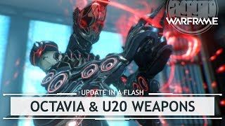 Warframe: Octavia, Tenora, Pandero & U20 New Items [inaflash]