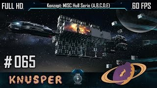 getlinkyoutube.com-Star Citizen #65 Konzept: MISC HULL Serie [Deutsch] [60fps] [FullHD]