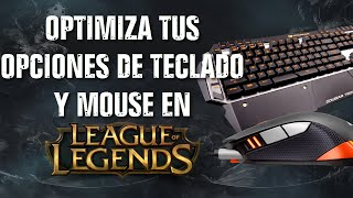 getlinkyoutube.com-Optimiza tus opciones de Teclado y de Mouse para mejorar en League of Legends
