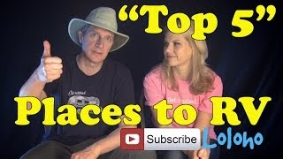"""getlinkyoutube.com-""""Top 5"""" Favorite Places to RV Camp in the USA"""