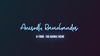 U Turn - The karma theme telugu new song lyrics |samantha|anirudh|lyrics song|