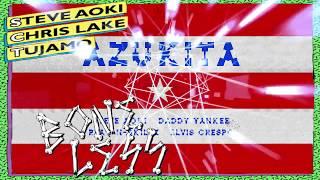Azukita Vs Boneless (Steve Aoki Ultra 2018 Mashup)