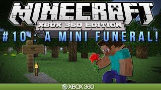 "getlinkyoutube.com-Minecraft Xbox | ""A MINI FUNERAL"" | Survival #10"