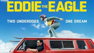 getlinkyoutube.com-Soundtrack Eddie The Eagle - Trailer Music Eddie The Eagle (Theme Music)