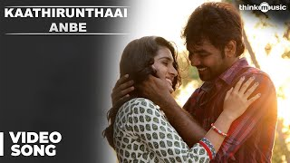 Official : Kaathirunthaai Anbe Video Song | Naveena Saraswathi Sabatham | Jai, Nivetha Thomas
