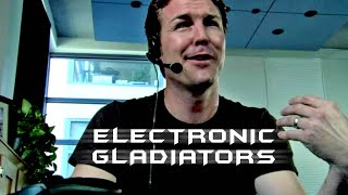 Electronic Gladiators