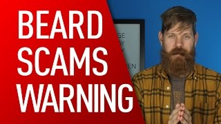 Beware of Beard Scammers! | Eric Bandholz