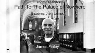 getlinkyoutube.com-Thomas Merton, The Path to the Palace of Nowhere: It seems then to me...
