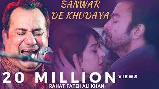 Rahat Fateh Ali Khan New Emotional Song - Sanwar De Khudaya