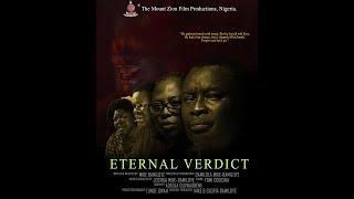 ETERNAL VERDICT (latest Mount Zion Film)