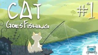 Cat Goes Fishing # 1 : ผ่อนคลายสบายๆไปกับ แมวตกปลา
