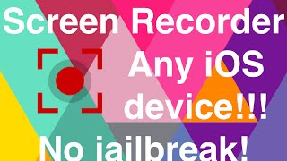 getlinkyoutube.com-SCREEN RECORDER IOS 6-8 ANY iPhone, iPad, iPod Touch NO JAILBREAK, FREE!!!