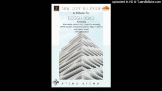 Rough Road - Atchu Atchu Tribute (Ben Izzy Silvers ft. The All-Stars) width=