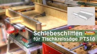 getlinkyoutube.com-Schiebeschlitten für Tischkreissäge Bosch PTS10 basteln