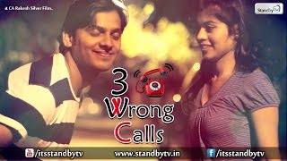 3 Wrong Calls : Latest Telugu Short Film 2015 : Standby TV