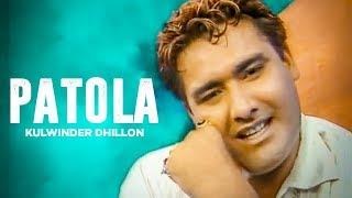 "getlinkyoutube.com-""Kulwinder Dhillon Patola"" (Full Song) | Yaadan"