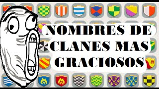 getlinkyoutube.com-CLASH OF CLANS - NOMBRES DE CLANES MAS GRACIOSOS