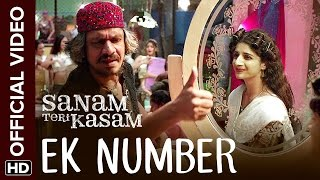 getlinkyoutube.com-Ek Number Official Video Song | Sanam Teri Kasam | Harshvardhan, Mawra | Himesh Reshammiya