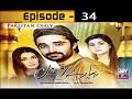 Pyarey Afzal Ep 34 - ARY Zindagi Drama