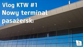 getlinkyoutube.com-VlogKTW #1 - nowy terminal pasażerski Katowice Airport (Pyrzowice)