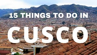 getlinkyoutube.com-15 Things to do in Cusco Travel Guide