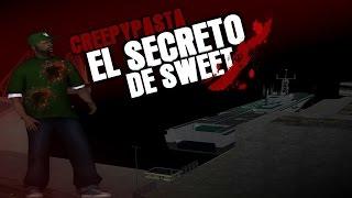 Gta Sa | El Secreto De Sweet (Loquendo) [CreepyPasta]
