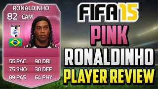 getlinkyoutube.com-Fifa 15 Pink Ronaldinho Review (82) w/ In Game Stats & Gameplay - Fifa 15 Player Review