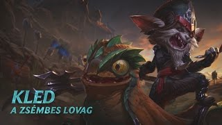 League of Legends - Kled hősbemutatója