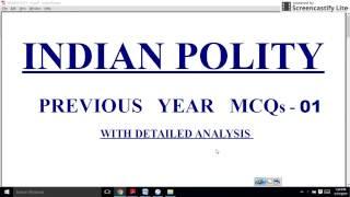 01 - INDIAN POLITY MCQs - UPSC - PRELIMS - 2017