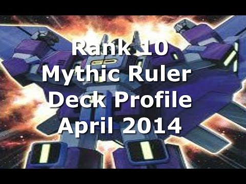 Rank 10 Mythic Ruler Deck Profile (April 2014 Format)