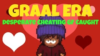 getlinkyoutube.com-Graal Era: DESPERATE CHEATING GIRLFRIEND CAUGHT!