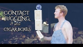 getlinkyoutube.com-Ball & boxes - Contact juggling with Cigar Boxes - Ed Cliffe