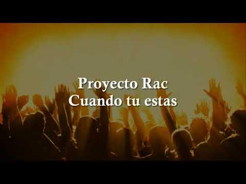 Visitaños de Proyecto Rac Letra y Video
