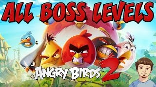 getlinkyoutube.com-Angry Birds 2 - ALL BOSS LEVELS GUIDE - iOS & Android
