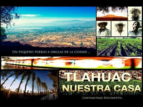 Tláhuac Nuestra Casa