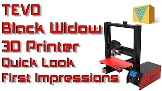 getlinkyoutube.com-TEVO Black Widow 3D Printer Quick Look And First Impressions