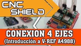 "getlinkyoutube.com-CNC Shield, Arduino, A4988, VRef (CONEXION) ""4 Ejes"""