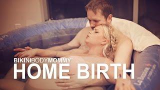 getlinkyoutube.com-Bikini Body Mommy: Home Water Birth Story